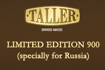 Taller Limited Edition 900 (specially for Russia)